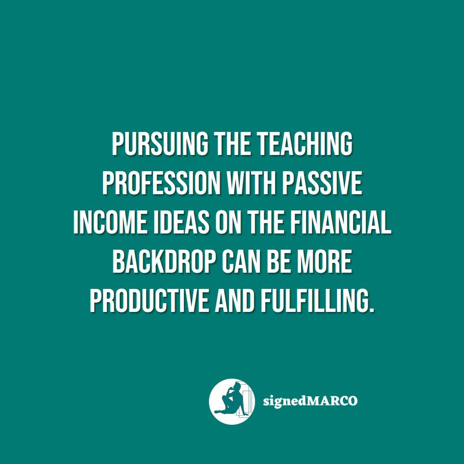 27 Passive Income Ideas and Other Opportunities for Teachers