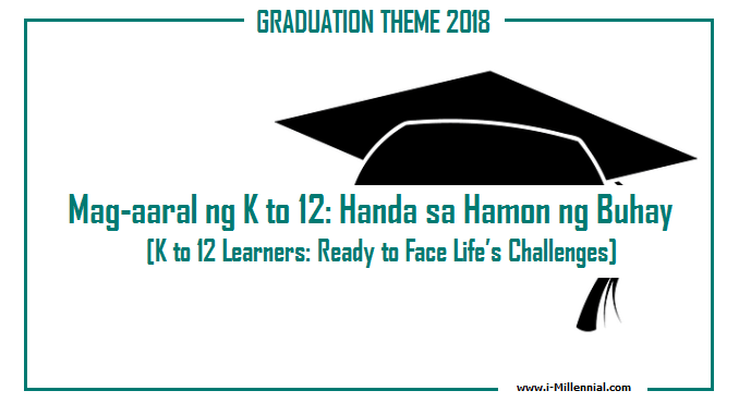 2018 Graduation Theme (Department of Education)